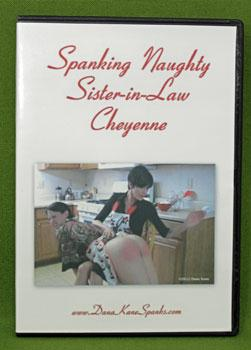 Dana Kane DVD ~ Spanking Naughty Sister-In-Law Cheyenne 53 minutes only $25.00